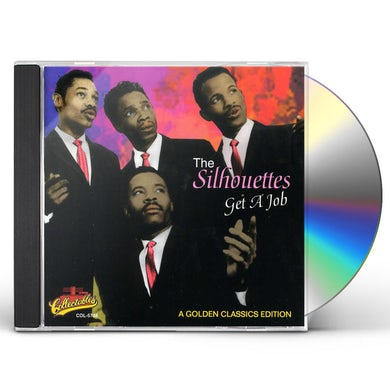 Silhouettes GET A JOB CD