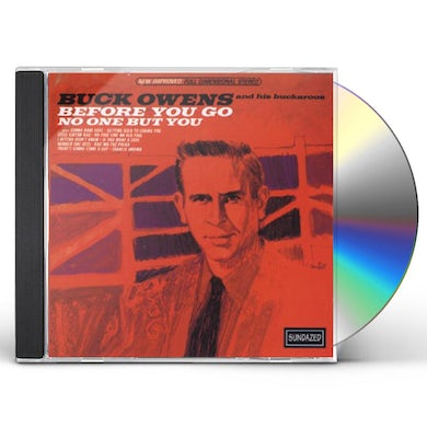 Buck Owens BEFORE YOU GO & NO ONE BUT YOU CD