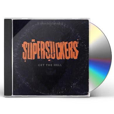 Supersuckers GET THE HELL CD