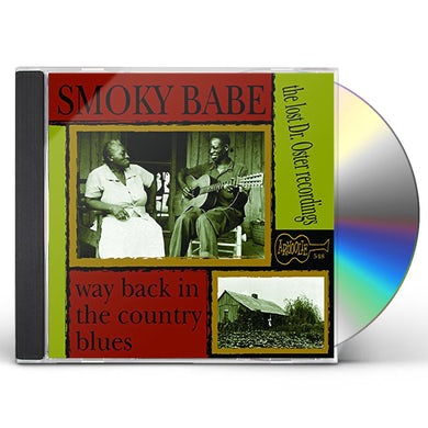 SMOKY BABE WAY BACK IN THE COUNTRY BLUES CD