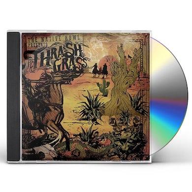 Native Howl THRASH GRASS CD