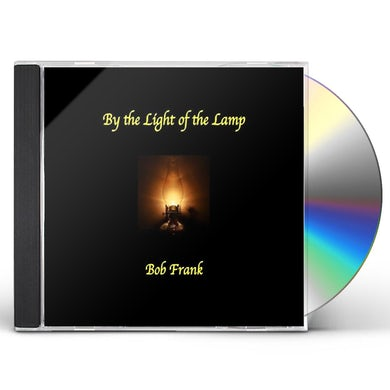 Bob Frank BY THE LIGHT OF THE LAMP CD