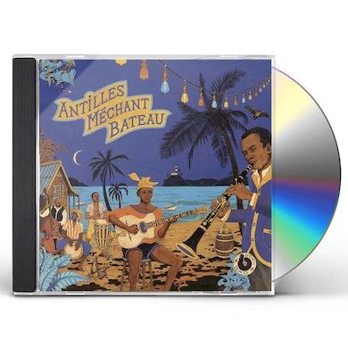 Antilles Mechant Bateau / Various CD