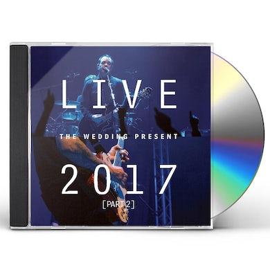 The Wedding Present LIVE 2017 PART 2 CD