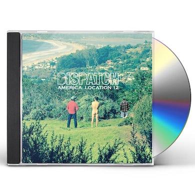 Dispatch AMERICA LOCATION 12 CD