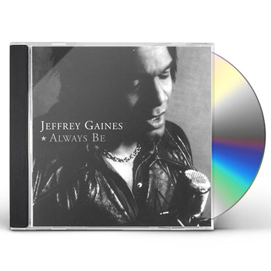 Jeffrey Gaines ALWAYS BE CD