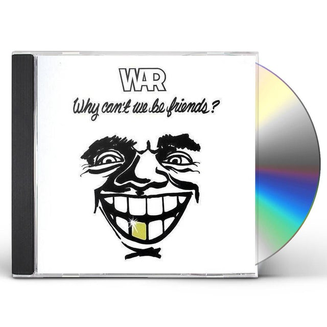 War WHY CAN'T WE BE FRIENDS CD