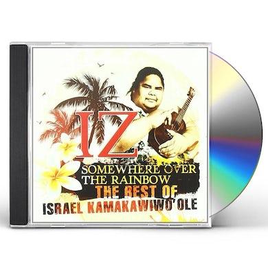 Israel Kamakawiwo'ole SOMEWHERE OVER THE RAINBOW: BEST OF ISRAEL CD