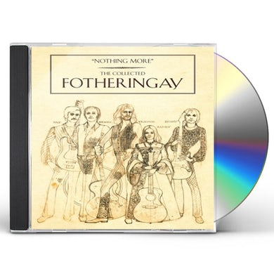 Fotheringay NOTHING MORE-THE COLLECTED CD