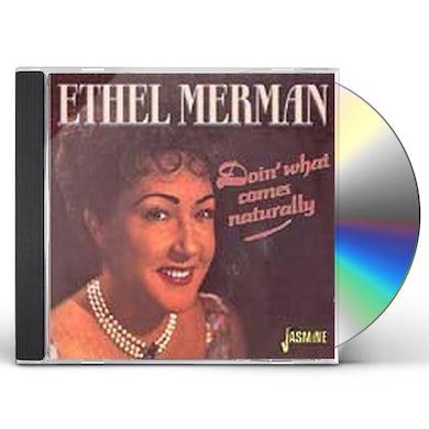 Ethel Merman DOIN WHAT COMES NATURALLY CD