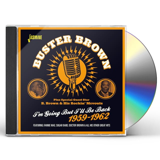Buster Brown I'M GOING BUT I'LL BE BACK 1959-62 CD