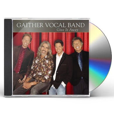 Gaither Vocal Band GIVE IT AWAY CD