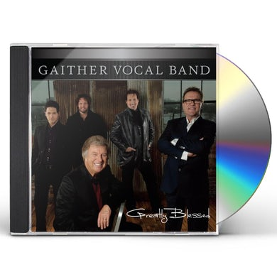 Gaither Vocal Band GREATLY BLESSED CD