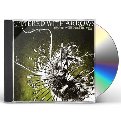Destroyer Destroyer LITTERED WITH ARROWS CD