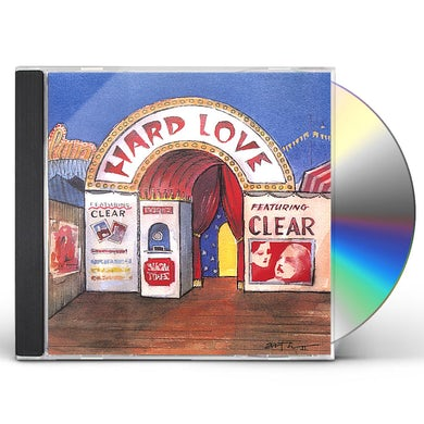Clear HARD LOVE CD