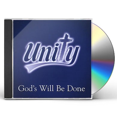 UNITY GOD'S WILL BE DONE CD