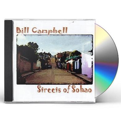 Bill Campbell STREETS OF SOHAO CD
