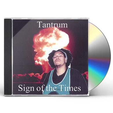 Tantrum SIGN OF THE TIMES CD