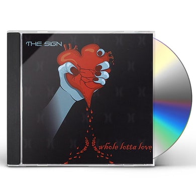 Sign WHOLE LOTTA LOVE CD