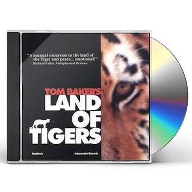 Tom Baker LAND OF TIGERS CD