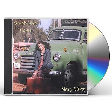 Mary Kilroy ON MY WAY HOME CD