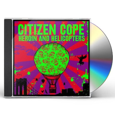 Citizen Cope HEROIN & HELICOPTERS CD
