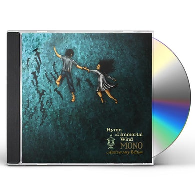 Mono HYMN TO THE IMMORTAL WIND (10 YEAR ANNIV. EDITION) CD