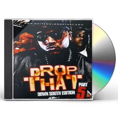 Jeezy DROP THAT-SOUTH EDITION 5 CD