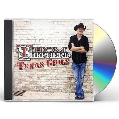 Thom Shepherd TEXAS GIRLS CD