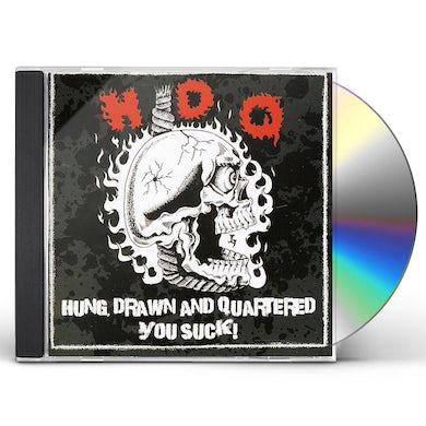 Hdq HUNG DRAWN & QUARTERED / YOU SUCK CD