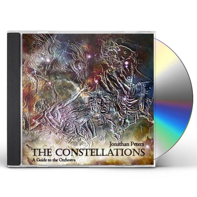 Jonathan Peters CONSTELLATIONS: GUIDE TO THE ORCHESTRA CD