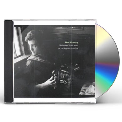Dan Gurney TRADITIONAL IRISH MUSIC ON THE BUTTON ACCORDION CD