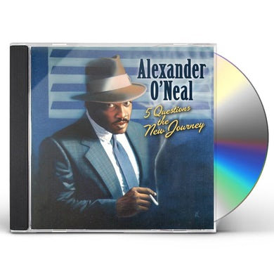 Alexander O'Neal 5 QUESTIONS THE NEW JOURNEY CD