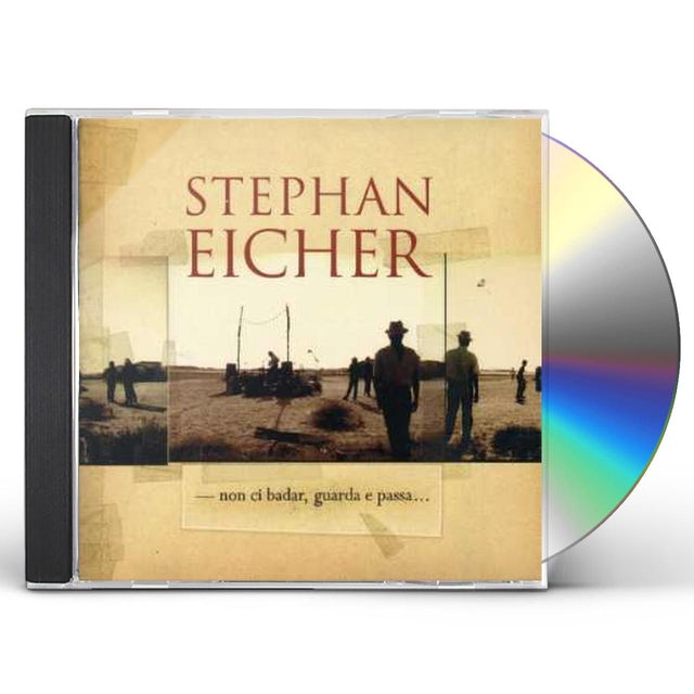 Stephan Eicher NON CI BADAR GUARDA ET PASSA CD