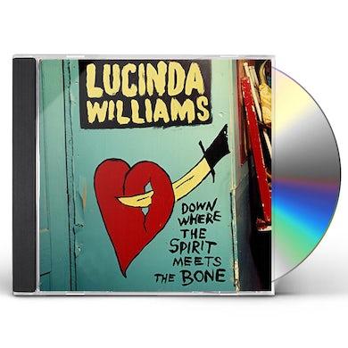 Lucinda Williams DOWN WHERE THE SPIRIT MEETS THE BONE CD