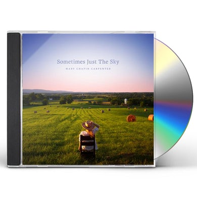 Mary-Chapin Carpenter SOMETIMES JUST THE SKY CD