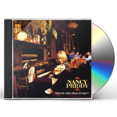 Nancy Priddy CAN WE TALK ABOUT IT NOW? CD