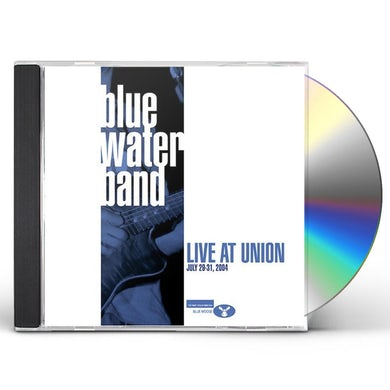 Blue Water Band LIVE AT UNION CD