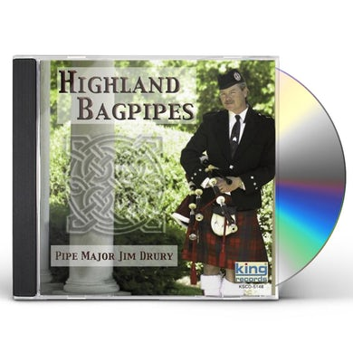 Highland Bagpipes PIPE MAJOR JIM DRURY CD