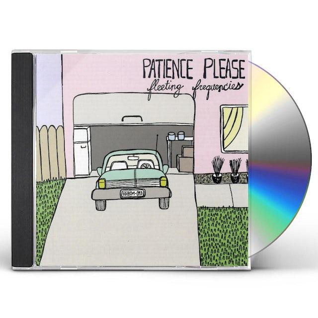 Patience Please