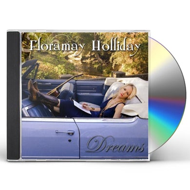 Floramay Holliday DREAMS CD