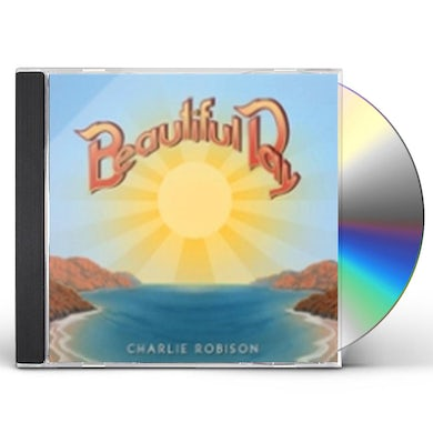 Charlie Robison BEAUTIFUL DAY CD
