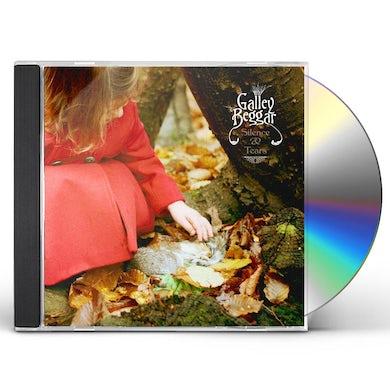 GALLEY BEGGAR SILENCE & TEARS CD
