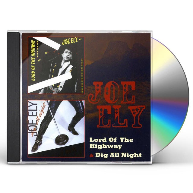 Joe Ely LORD OF THE HIGHWAY / DIG ALL NIGHT CD