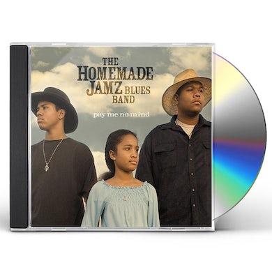Homemade Jamz Blues Band PAY ME NO MIND CD