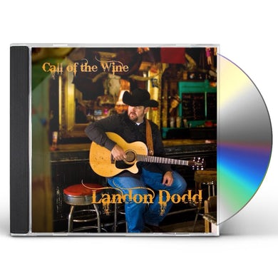 Landon Dodd CALL OF THE WINE CD
