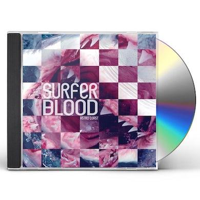 Surfer Blood ASTRO COAST CD