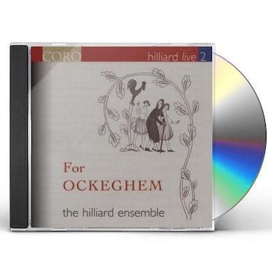 Hilliard Ensemble HILLIARD LIVE 2: FOR OCKEGHEM CD