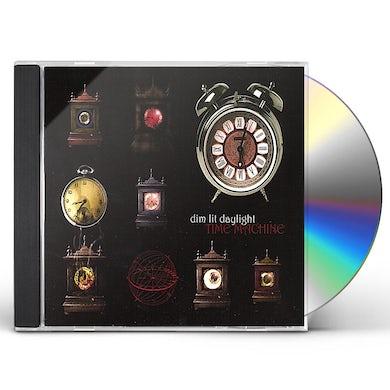 Dim Lit Daylight TIME MACHINE CD