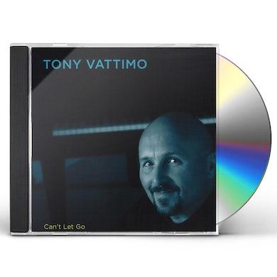 Tony Vattimo CAN'T LET GO CD
